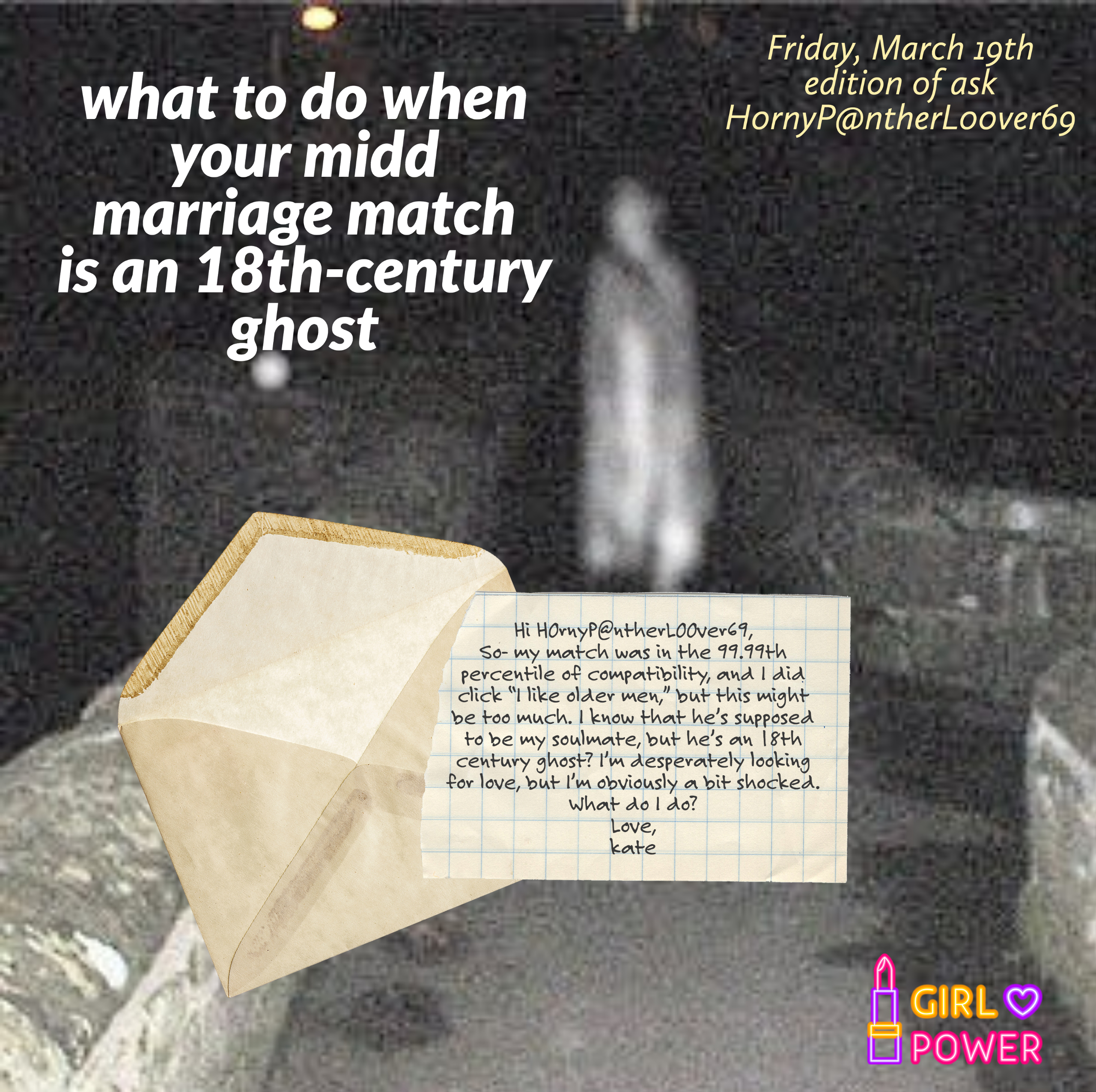 What do I do if my Midd Marriage Match is an 18th-century Ghost?